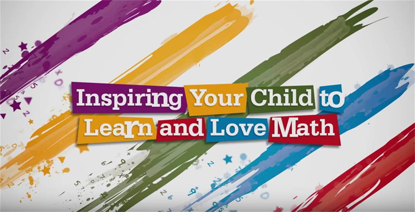 Inspiring Your Child to Learn and Love Math