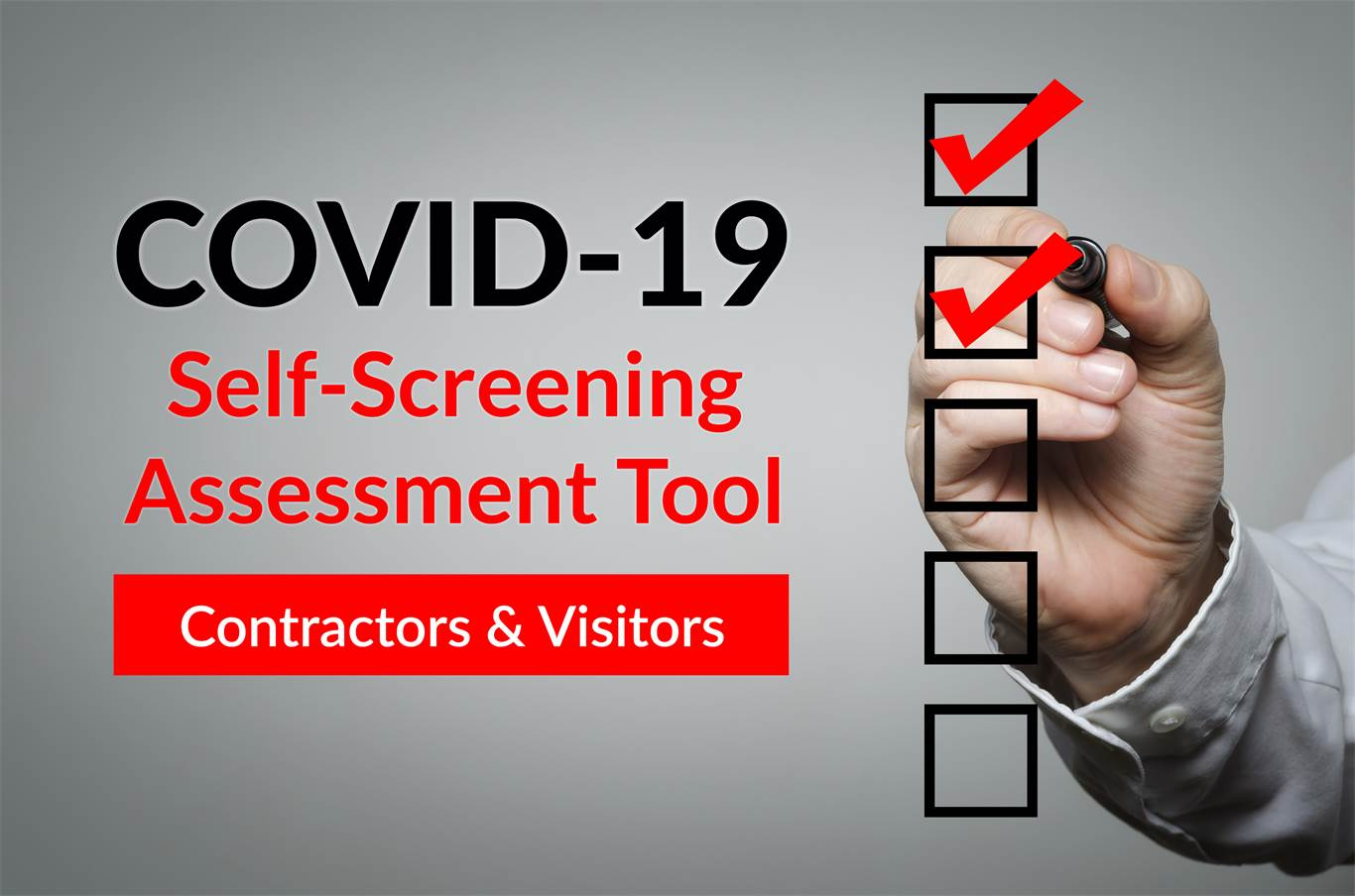COVID-19 Self-Screening Assessment Tool - Contractors & Visitors